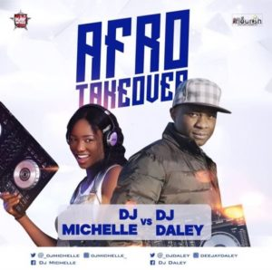 [Mixtape] DJ Daley x DJ Michelle – Afro Takeover