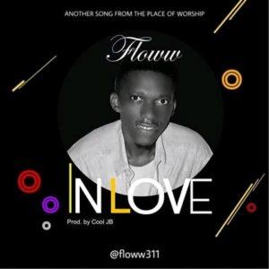 DOWNLOAD MP3: In Love – Floww