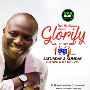 Glorify by Rev nanfwang Amos – Live at Faagi Fm Lagos State