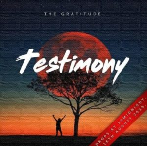 Download mp3: Testimoney – (Coza) Gratittude