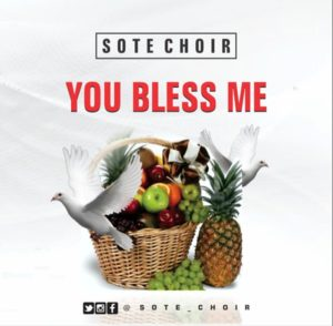[MUSIC + VIDEO] You Bless me -Sote Choir