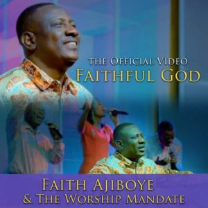 [VIDEO]Faith Ajiboye – Faithful God | @faithajiboye