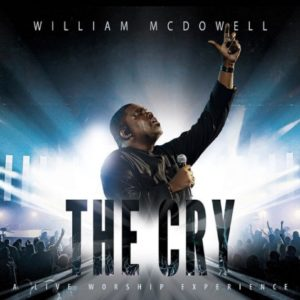 [MUSIC + VIDEO] The Cry – William Mc Dowell