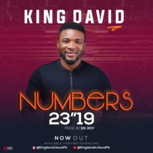 DOWNLOAD MP3: Numbers 23 : 19 – King David