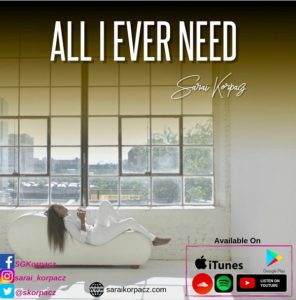 [OFFICIAL VIDEO] All i ever need – Sarai Korpacz