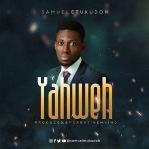 Yaweh - Samuel Etukudoh