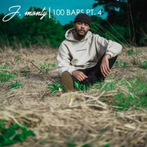"[VIDEO] J. Monty – ""100 Bars Pt. 4"" (Video) 