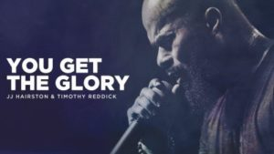 DOWNLOAD: JJ Hairston Ft. Timothy Reddick – You Get The Glory (mp3)
