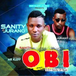 DOWNLOAD MP3: Obi – Sanity ft Jurano