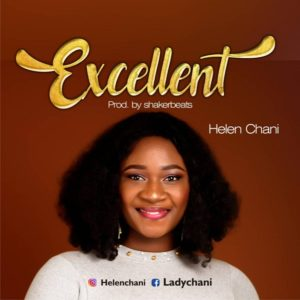 DOWNLOAD MP3: Excellent God – Helen chani