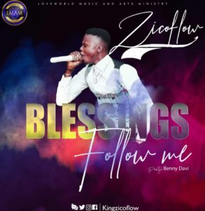 DOWNLOAD MP3: Blessings follow me – zicoflow