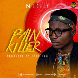 DOWNLOAD MP3: Pain killer – Nuelly