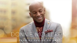 "DOWNLOAD MP3: Donnie McClurkin – ""Pour My Praise On You"""