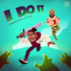 DOWNLOAD MP3: I do it – Angeloh