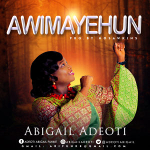 Abigail adeoti - Awimayehun