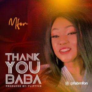 DOWNLOAD MP3: Thank you baba – Mfon