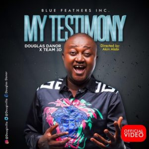 [OFFICIAL VIDEO] My testimony – Douglas Danor