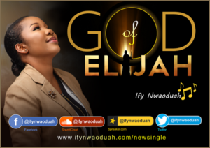 DOWNLOAD MP3: God of elijah – Ify Nwaoduah