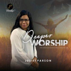 DOWNLOAD MP3: Deeper – Juliet Parson