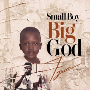 Tjsarx – Small Boy Big God [EP]