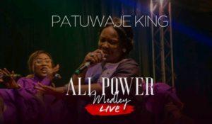 DOWNLOAD MP3: PatUwaje King – All Power Medley | @Patuwajeking