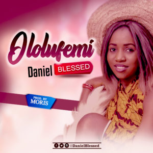 Ololufemi - Daniel blessed