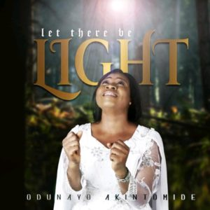DOWNLOAD MP3:  Let There Be Light – Akintomide