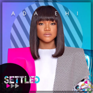 """Ada Ehi Opens 2020 With A Bang Single """"SETTLED"""