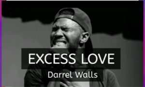 Excess love cover by darrel walls (Spantenous)