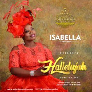 [MUSIC + VIDEO] Isabella Melodies – Hallelujah