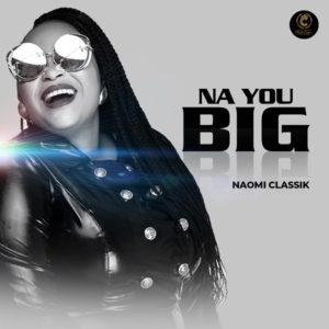 DOWNLOAD MP3: Na you big – Noamik classik