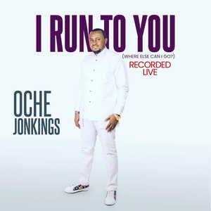 [MUSIC + VIDEO]  I run to you – Oche johnkings