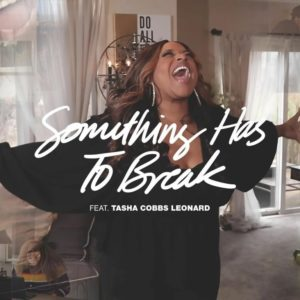 DOWNLOAD MP3: Kierra Sheard – Something Has To Break (Ft. Tasa Cobbs Leonard)