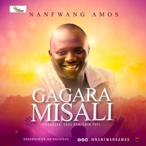 DOWNLOAD MP3: Gagara Misali – Rev Nanfwang Amos