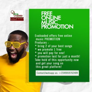 EVALOADED OFFERS FREE ONLINE MUSIC PROMOTION