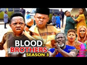 BLOOD BROTHERS SEASON 3 LATEST NIGERIAN 2020 NOLLYWOOD MOVIE