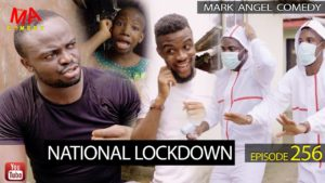NATIONAL LOCK DOWN (Mark Angel Comedy Episode 256):