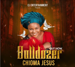 DOWNLOAD MP3: bulldozer – Chioma Jesus