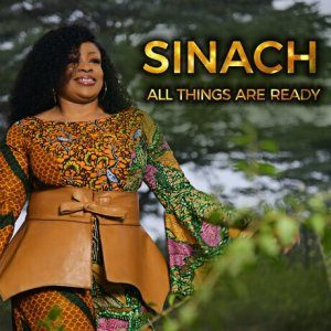 [OFFICIAL VIDEO] All things are ready – sinach