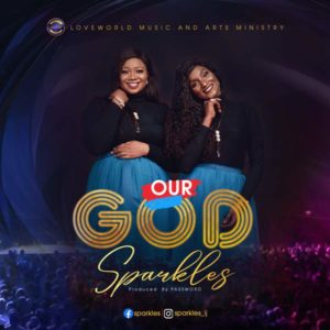 DOWNLOAD MP3: Our God – Sparkles