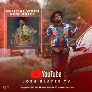 MUSIC + VIDEO: Josh Blayze – No One Like You