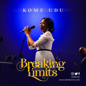 DOWNLOAD MP3: Breaking Limits – Kome Udu