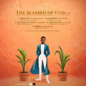 "Nolly Reveals Tracklist For ""The Blessed Of God"" EP"