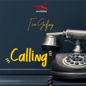 [MUSIC + VIDEO]: Tim Godfrey – Calling