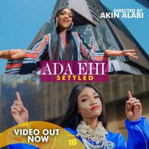 [OFFICIAL VIDEO]  Settled – Ada Ehi
