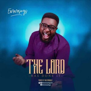 [MUSIC + VIDEO]  The lord has done it – Emmasings