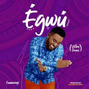 DOWNLOAD MP3: Egwu – Emmasings