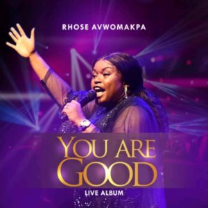 Rhose Avwomakpa – Mighty God. (Video)