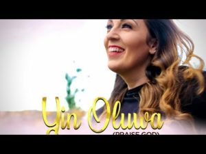 [MUSIC VIDEO]  Yin oluwa – Omolara