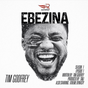 [MUSIC + VIDEO]  Ebezina – Tim Godfrey